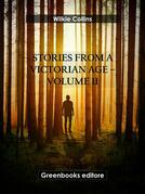 Stories from a Victorian Age - Volume 11