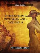 Stories from a Victorian Age - Volume 14