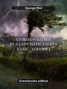Stories written by a lady with a man's name - Volume 1