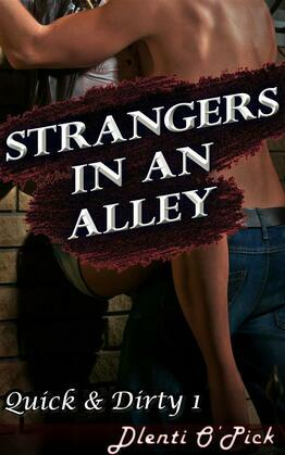 Strangers In An Alley