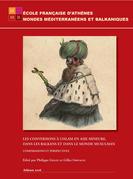 Les conversions à l'islam en Asie mineure, dans les Balkans et dans le monde musulman