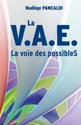 La V. A. E., la voie des possibles