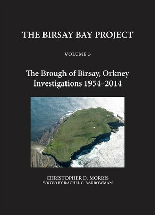 The Birsay Bay Project Volume 3