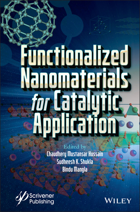 Functionalized Nanomaterials for Catalytic Application
