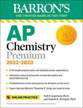 AP Chemistry Premium, 2022-2023: 6 Practice Tests, Comprehensive Content Review & Practice, Interactive Online Practice with Automated Scoring