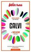 CALVI ET 50 KM AUTOUR 2021 Carnet Petit Futé