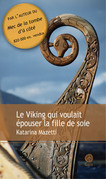 Le Viking qui voulait épouser la fille de soie - extrait
