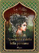 Storia di Noureddin e della bella persiana (Le Mille e Una Notte 44)