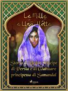 Storia di Beder principe di Persia e diGiahuareprincipessa di Samandal (Le Mille e Una Notte 45)