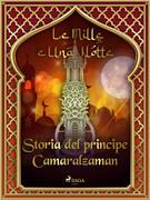 Storia del principe Camaralzaman (Le Mille e Una Notte 41)