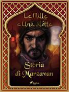 Storia di Marzavan (Le Mille e Una Notte 43)