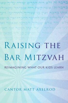 Raising the Bar Mitzvah