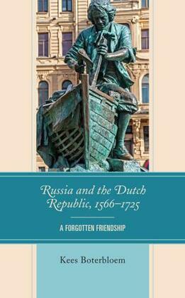 Russia and the Dutch Republic, 1566–1725