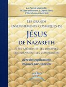 LES GRANDS ENSEIGNEMENTS COSMIQUES DE JESUS DE NAZARETH
