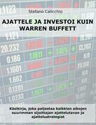 Ajattele ja investoi kuin warren buffett