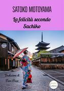 La felicità secondo Sachiko
