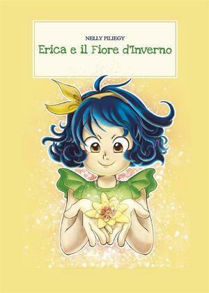 Erica e il Fiore d'Inverno