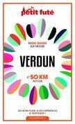 VERDUN ET 50 KM AUTOUR 2021 Carnet Petit Futé