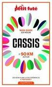 CASSIS ET 50 KM AUTOUR 2021 Carnet Petit Futé