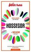 HOSSEGOR ET 50 KM AUTOUR 2021 Carnet Petit Futé