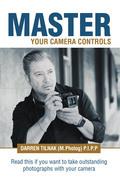 Master Your Camera Controls