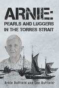 Arnie: Pearls and Luggers in the Torres Strait