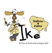 Ike Bakes a Cake