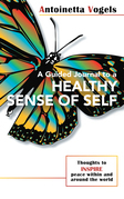 A Guided Journal to a Healthy Sense of Self