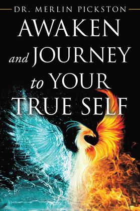 Awaken and Journey to Your True Self