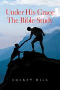 Under His Grace the Bible Study