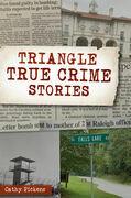 Triangle True Crime Stories