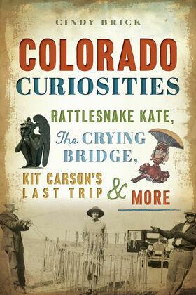 Colorado Curiosities