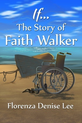If…The Story of Faith Walker