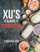 Xu's Family Cookbook