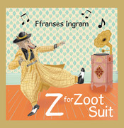 Z for Zoot Suit