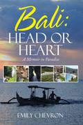 Bali: Head or Heart