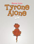 Tyrone Alone
