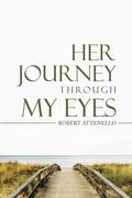 Her Journey Through My Eyes
