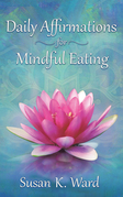 Daily Affirmations for Mindful Eating