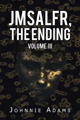Jmsalfr, the Ending Volume Iii