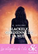 Blackely, gardienne de la nuit - L'Intégrale