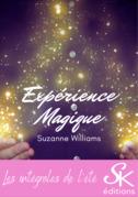 Expérience magique - L'Intégrale