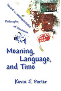 Meaning, Language, and Time
