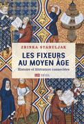 Les Fixeurs au Moyen Âge