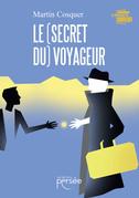 Le (secret du) voyageur
