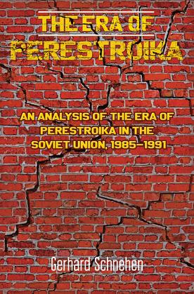The Era of Perestroika
