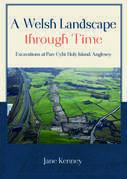 A Welsh Landscape through Time