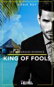 King of fools - L'Intégrale