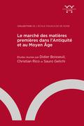 Le marché des matières premières dans l'Antiquité et au Moyen Âge