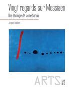 Vingt regards sur Messiaen